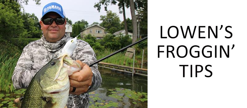 Lowen's Froggin' Tips